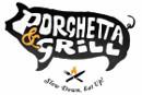 Porchetta&Grill